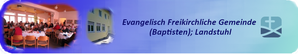 Evangelisch-Freikirchliche Gemeinde Landstuhl (Baptisten)